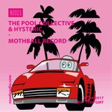The Pool Collective W/ Hysteric
