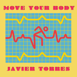 Move your body By Javier Torres