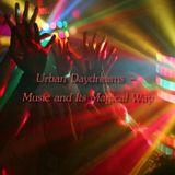 Urban Daydreams - Music and Its Magical Way