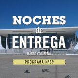 NOCHES DE ENTREGA N°89_07-07-2014