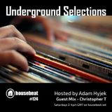 Underground Selections #124 - Christopher T Guest Mix