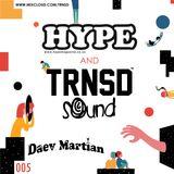 TRNSD Sound Session 005 - Daev Martian