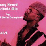 Larry Heard Tribute Mix Vol.2