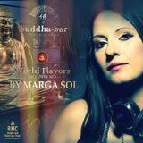 """Buddha Bar """"World Flavors"""" by Marga Sol - Radio Monte Carlo"""