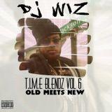 DJ WIZ - T.I.M.E BLENDZ VOL. 6
