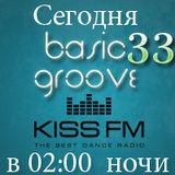 Dj Streamteck - #33 Basic Groove Radioshow on Kiss Fm