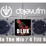 DJ DLUX - IN THE MIX - CLASSIC DANCEHALL & BASHMENT VIBES  - DEJA VU FM