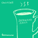 Chai and Chill 054 - Jaskaran Rana [17-03-2019]