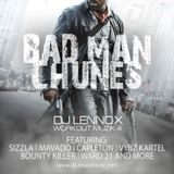 Bad Man Chunes