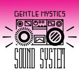 Gentle Mystics Sound System: Elemental
