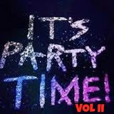 IT'S PARTY TIME VOL II