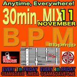 B.P.M 30min MIX-NOVEMBER-