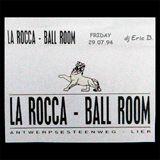 La Rocca - Lier (B) - Friday 29.07.1994 - DJ Eric Powa B