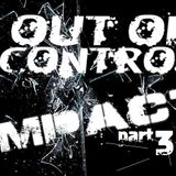 Out Of Control - Impact 3 [FREE DOWNLOAD]
