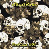 SkullRose - Podcast #01