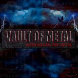 Vault of Metal 8/22/16 Clint Clore and Rosie Loxx Guest Co Hosts Part 1