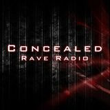 Concealed Rave Radio Episode.1