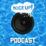 NICE UP! Podcast - March 2018