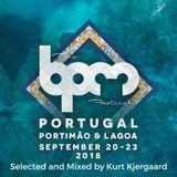 Bpm Festival Portugal 2018  Mixed by Kurt Kjergaard.mp3(149.1MB)