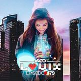 YACO DJ - LOVIX Episode 179