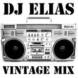 DJ ELIAS VINTAGE MIX