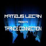 Mateus LeCan presents Trance Connection [Radio Na Balada] 16.01.2015