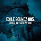 Dj Reza (Hu) - Exile Soundz Compilation 005.