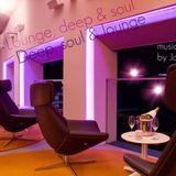 Lounge, Deep & soul music collection by Jony V.