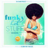 Somethin' Fabulous Show - Funky Hot Stuff 011 [New Generation 007]