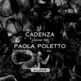 Cadenza Podcast | 053 - Paola Poletto (Source)