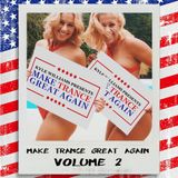 Kyle Williams presents Make Trance Great Again Vol.2