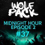 Wolfpack Midnight Hour Episode 2 #37