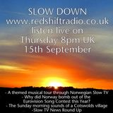 Slow Down on RedShift Radio with Tim Prevett - 15th September 2016