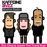 The Kaffeine Buzz Show - Episode 42 - Hoxton Radio