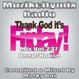 Marky Boi - Muzikcitymix Radio Mix Vol.237 (Deep/House)