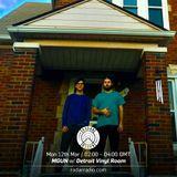 MGUN w/ Detroit Vinyl Room - 12th March 2018