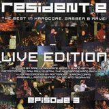 Resident-E Live Edition - Episode 3 (CD1)