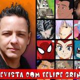 #AniCast 17 - Felipe Grinnan