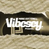 Vibesey Presents... Marc Cotterell