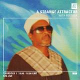 Fortuna Records w/ A Strange Attractor - 31st March 2016