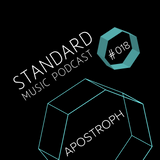Standard Music Podcast 018 - APOSTROPH