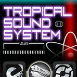 TROPICALSOUNDSYSTEM MARCH MIX SESSION..FEATURING CLIFF ROBERTS and DAVID GWITH..