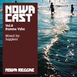 "Nowa Cloudcast vol 8 - ""Summa Vybz"" Selected and mixed by Jugglerz"