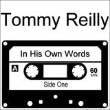 Tommy Reilly - In his own words