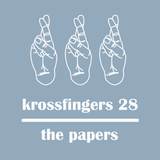 Krossfingers 28 by The Papers