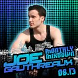 Joe Gauthreaux's Monthly Mixdown :: 08.13