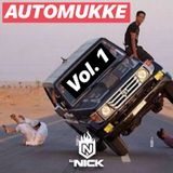 AUTOMUKKE VOL. 1 - DJ NICK