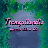 Tranquilandia - 26 de Septiembre del 2017 - Radio Monk