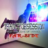 Trance Obsession - For The Love Of Trance Episode 1: Mixed By Far-Side