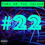 Turn Up The Volume #22